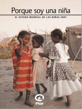 Portada del Informe Por Ser Niña 2007