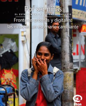 Portada del Informe Por Ser Niña 2010